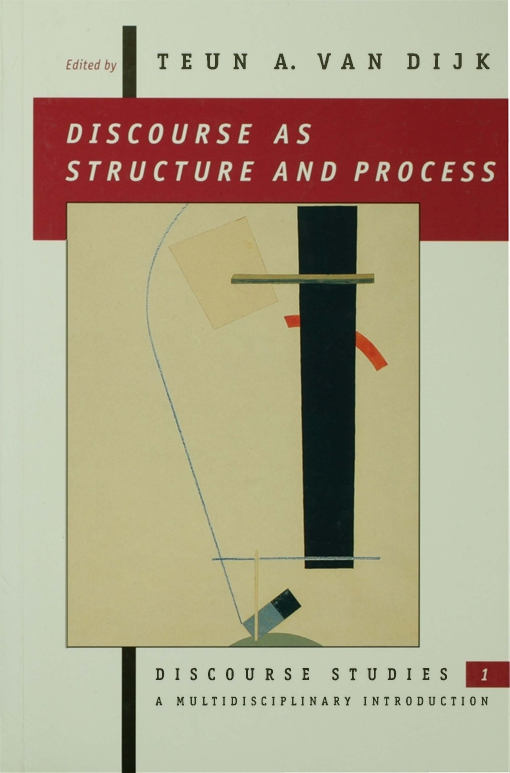 Discourse as Structure and Process
