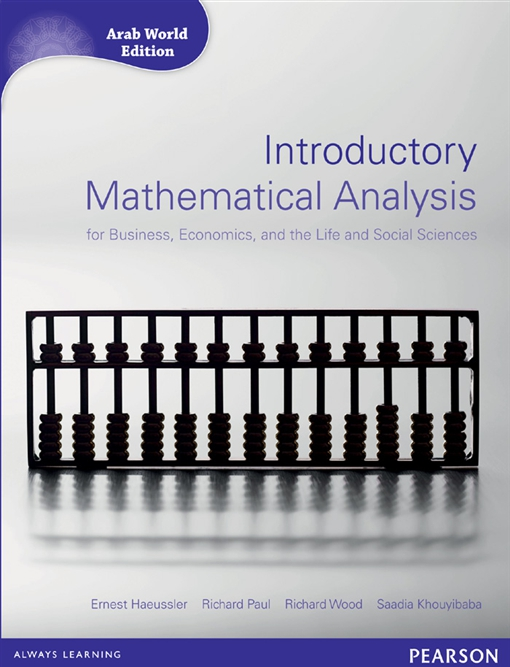 Introductory Mathematical Analysis for Business, Economics and Life and Social Sciences