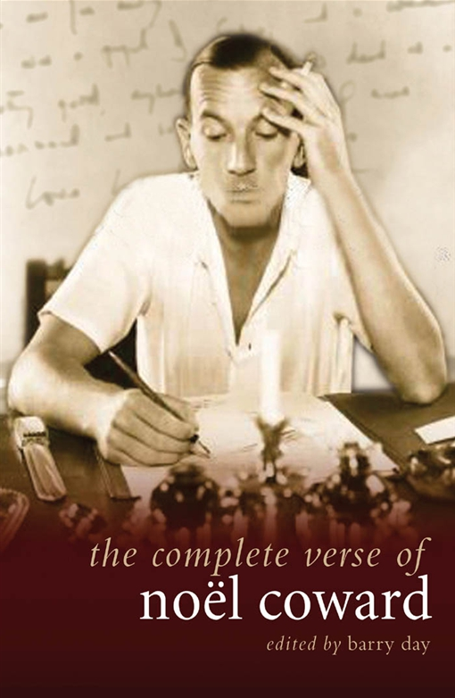 The Complete Verse of Noel Coward