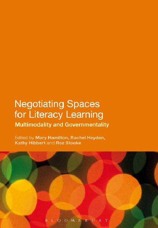 Negotiating Spaces for Literacy Learning