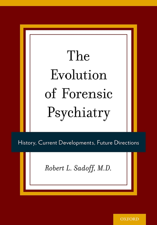 The Evolution of Forensic Psychiatry