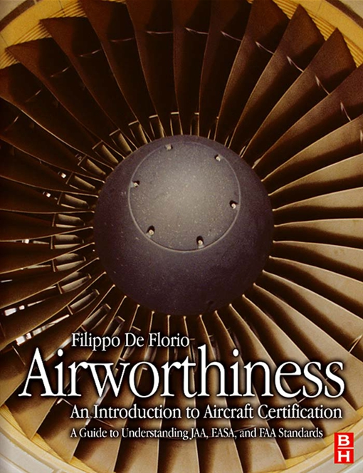 Airworthiness: An Introduction to Aircraft Certification