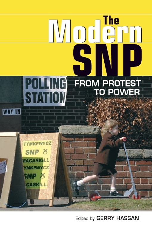 The Modern SNPFrom Protest to Power