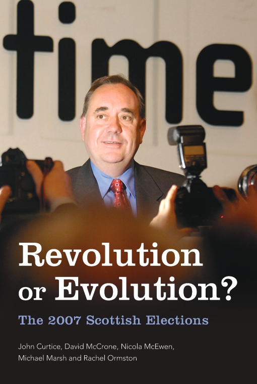 Revolution or Evolution? The 2007 Scottish Elections