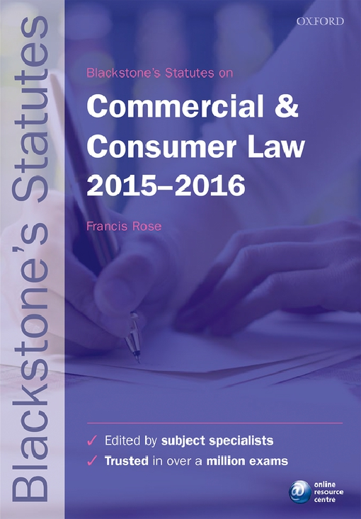 Blackstone's Statutes on Commercial & Consumer Law 2015-   2016