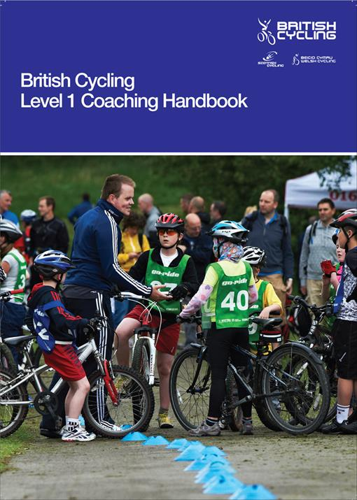 British Cycling Level 1 Coaching Handbook