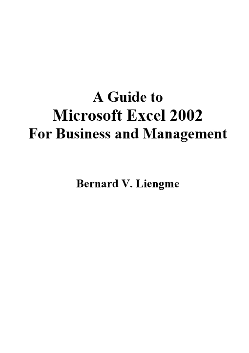 Guide to Microsoft Excel 2002 for Business and Management