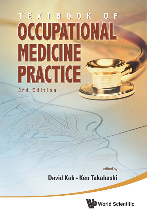 Textbook of Occupational Medicine Practice