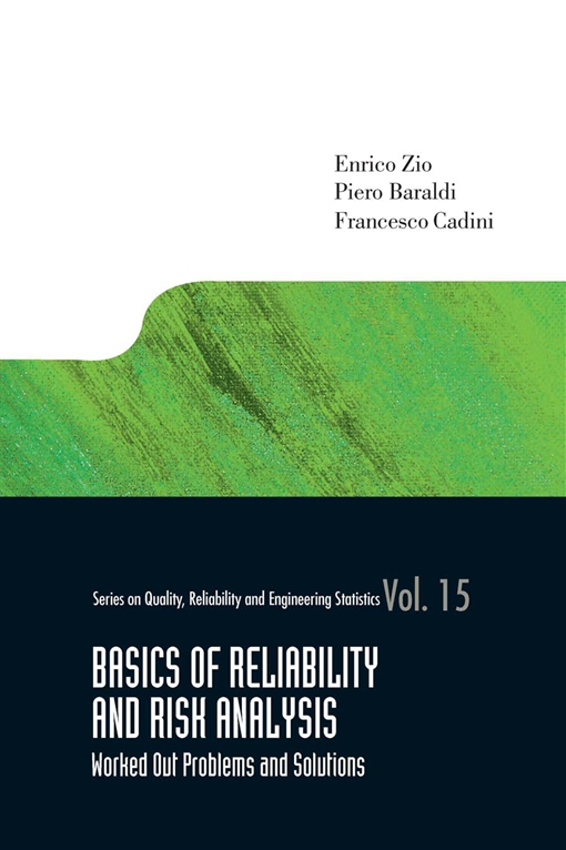 Basics of Reliability and Risk Analysis