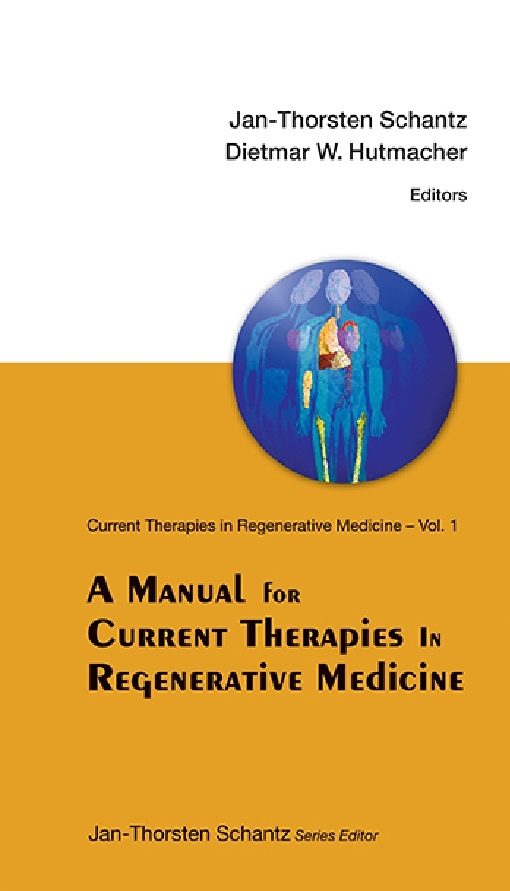 A Manual for Current Therapies in Regenerative Medicine