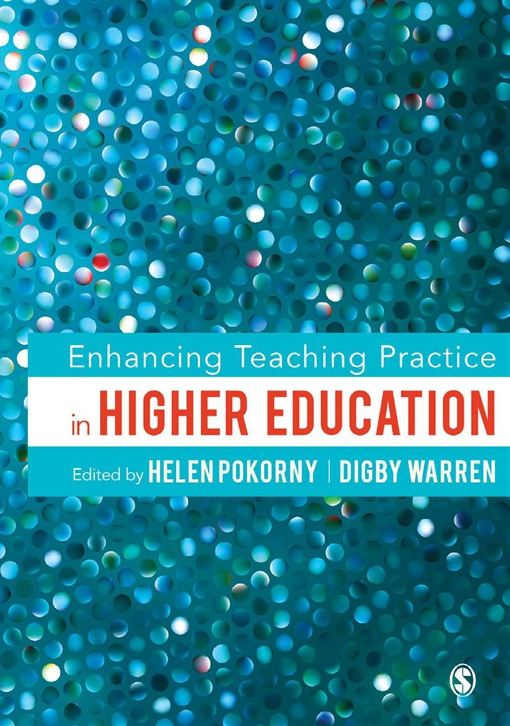 Enhancing Teaching Practice in Higher Education