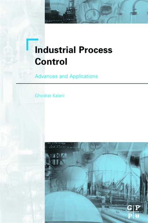 Industrial Process Control: Advances and Applications