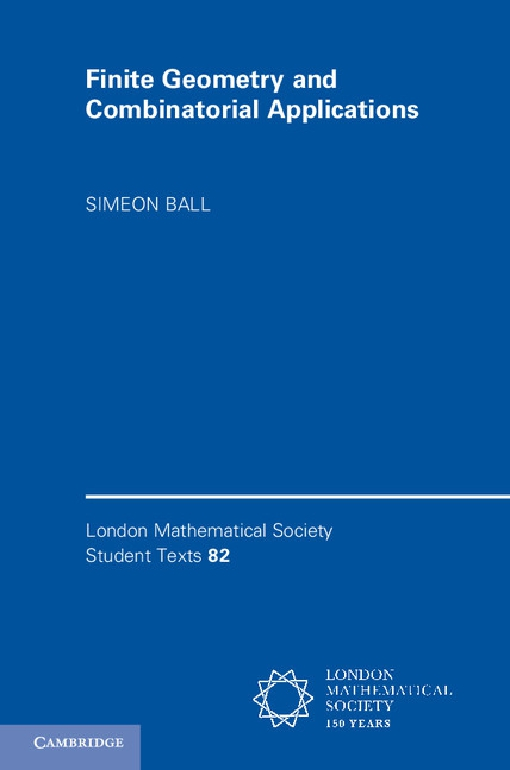 Finite Geometry and Combinatorial Applications