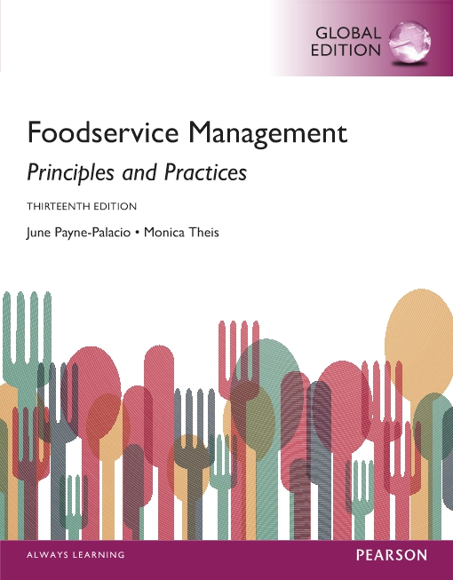 Foodservice Management: Principles and Practices, Global Edition