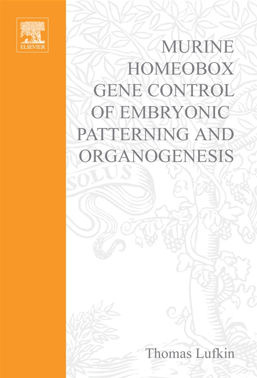 Murine Homeobox Gene Control of Embryonic Patterning and Organogenesis