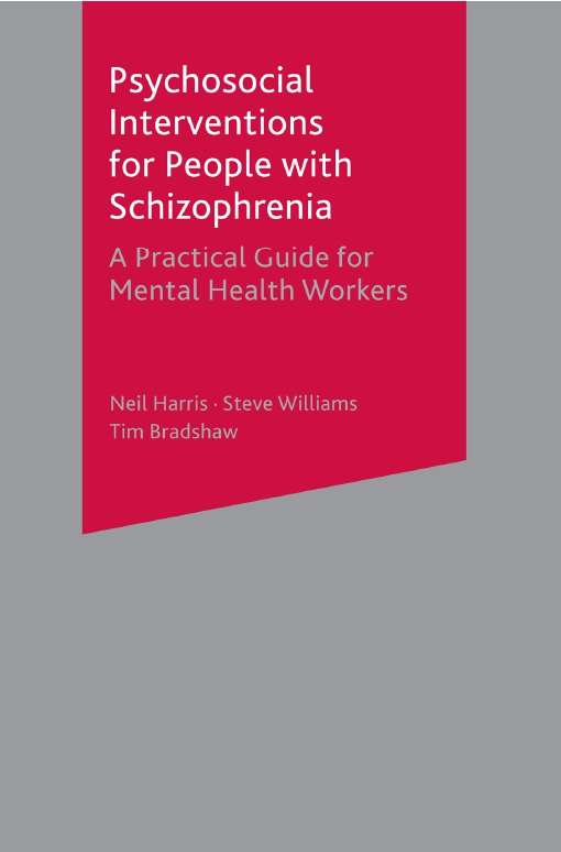 Psychosocial Interventions for People with Schizophrenia