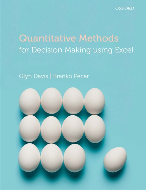 Quantitative Methods for Decision Making Using Excel