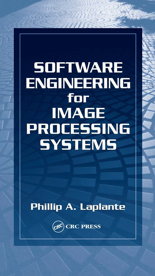 Software Engineering for Image Processing Systems
