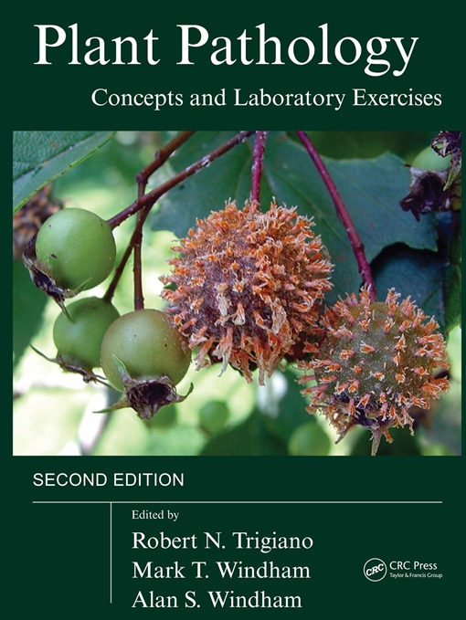 Plant Pathology Concepts and Laboratory Exercises, Second Edition