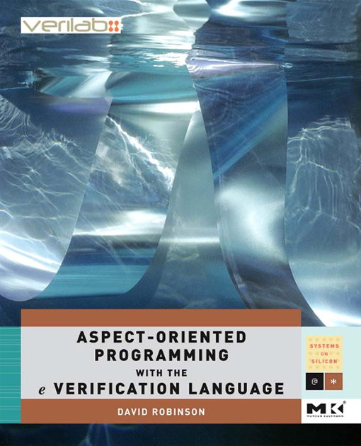Aspect-Oriented Programming with the e Verification Language