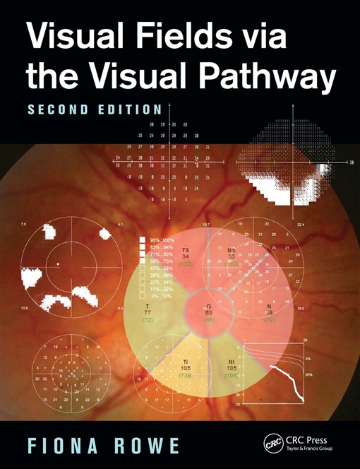 Visual Fields via the Visual Pathway, Second Edition