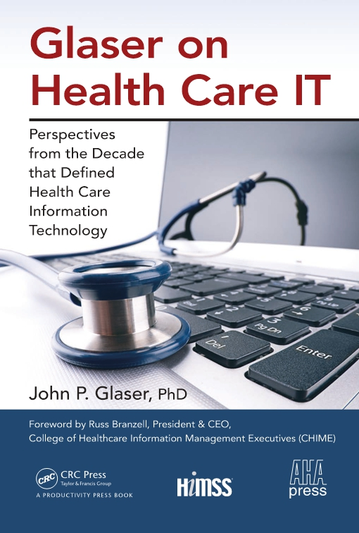 Glaser on Health Care IT
