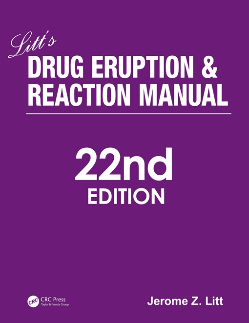 Litt's Drug Eruption and Reaction Manual, 22nd Edition